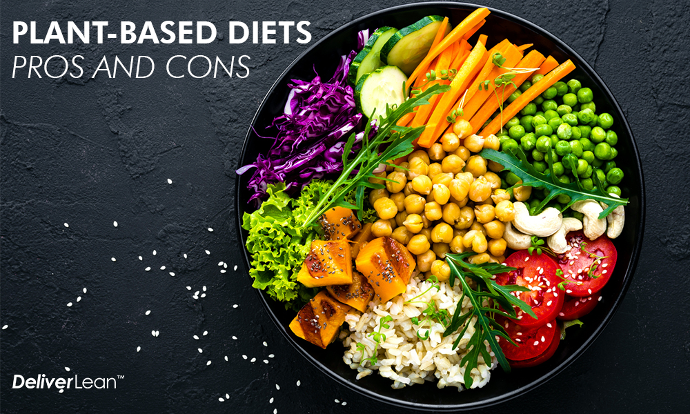 Plant-based Diets Pros and Cons